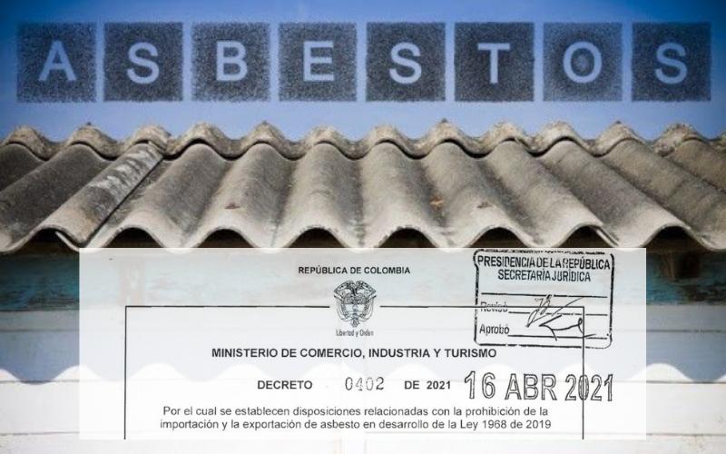 Decreto prohíbe importar y exportar asbesto en el país