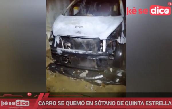 CARRO SE QUEMÓ EN SÓTANO DE QUINTA ESTRELLA