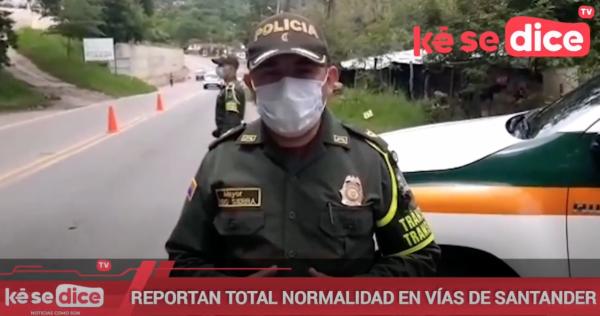 REPORTAN TOTAL NORMALIDAD EN VÍAS DE SANTANDER